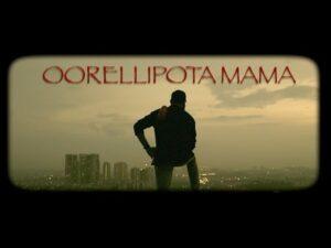 Oorellipota Mama Song
